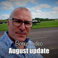 Bonus video: August update