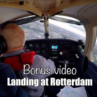Bonus video: Landing at Rotterdam