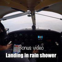 Bonus: Landing in a rain shower