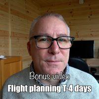 Bonus: flight planning T-4 days